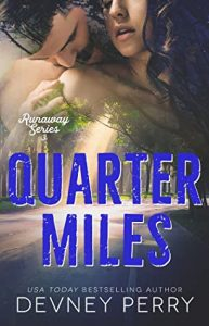 New Release & Review: Quarter Miles by Devney Perry