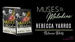 Release Blitz: Muses & Melodies by Rebecca Yarros