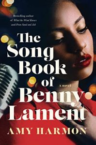 My Favorite Book of 2021…. The Song Book of Benny Lament by Amy Harmon!